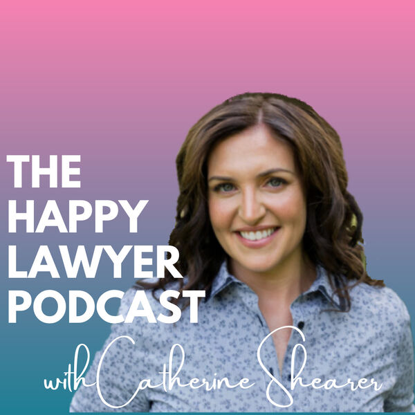 The Happy Lawyer Podcast Podcast Artwork Image
