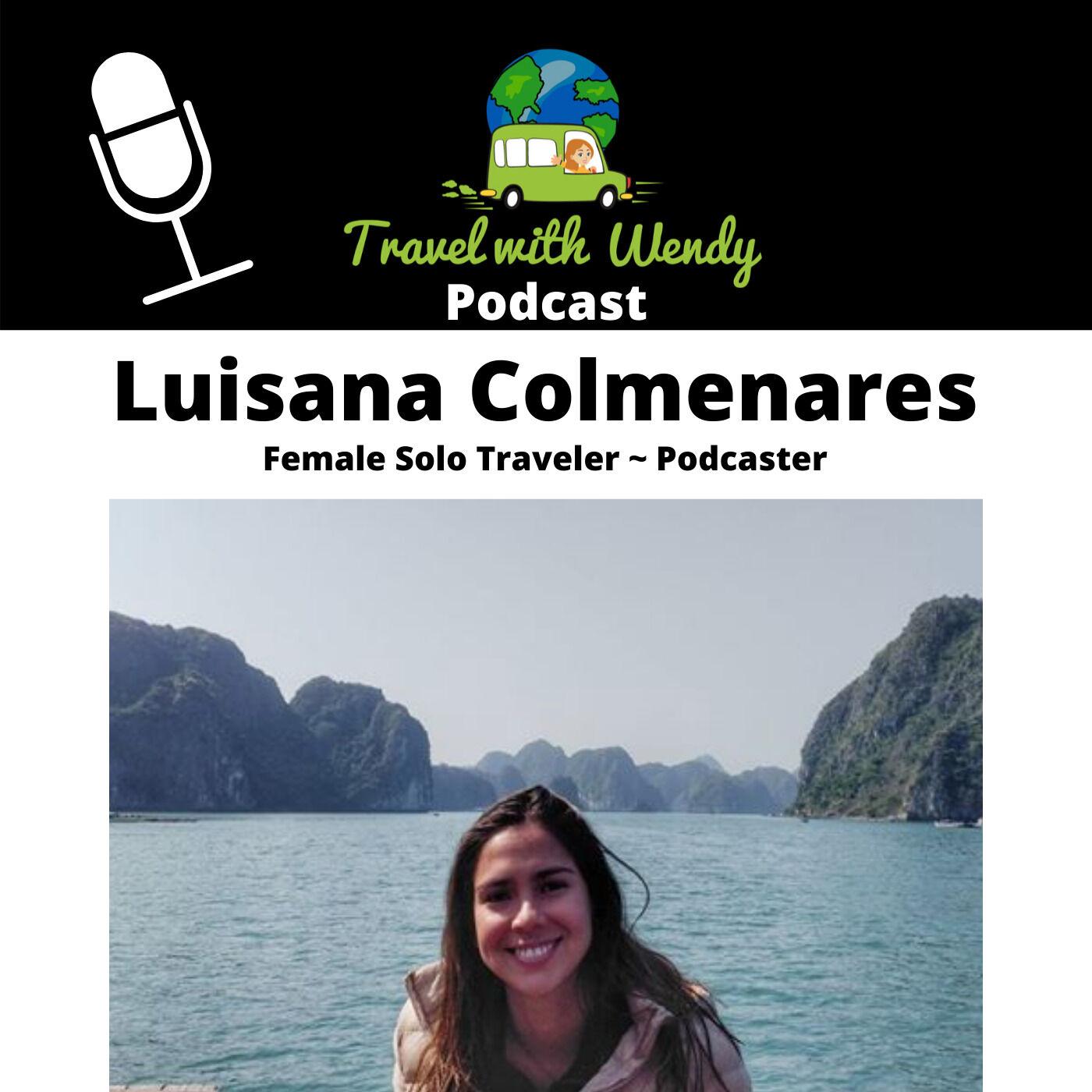 #7 Female SOLO Traveler - Luisana Colmenares