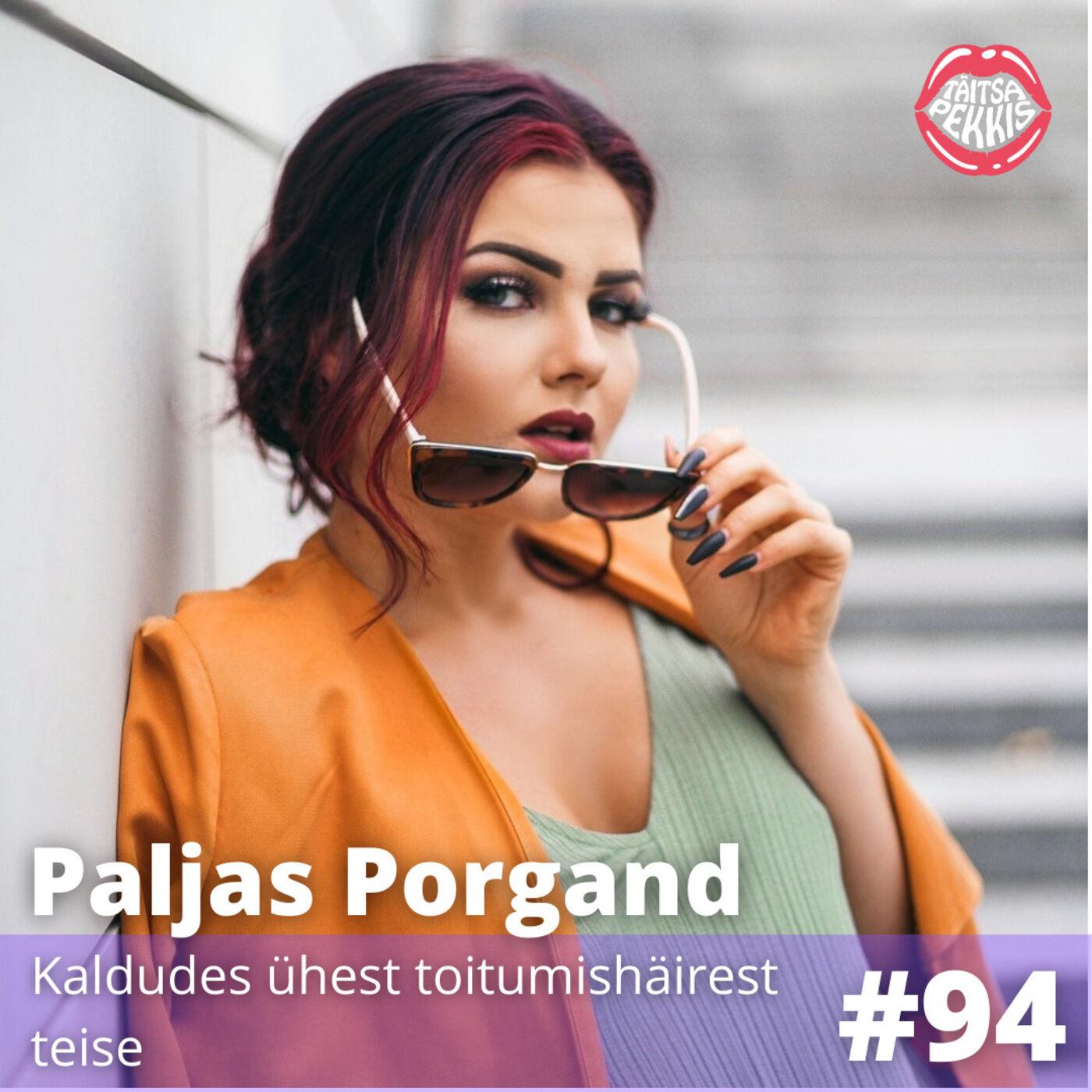 #94 - Paljas Porgand - Kaldudes ühest toitumishäirest teise