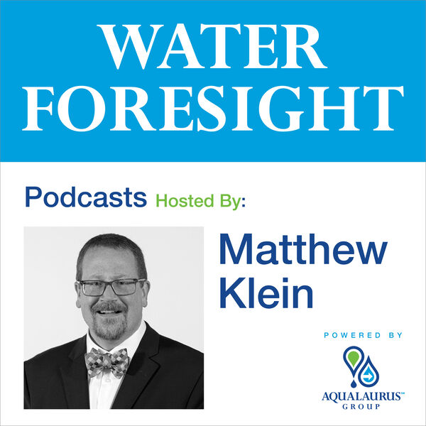 Water Foresight Podcast Podcast Artwork Image