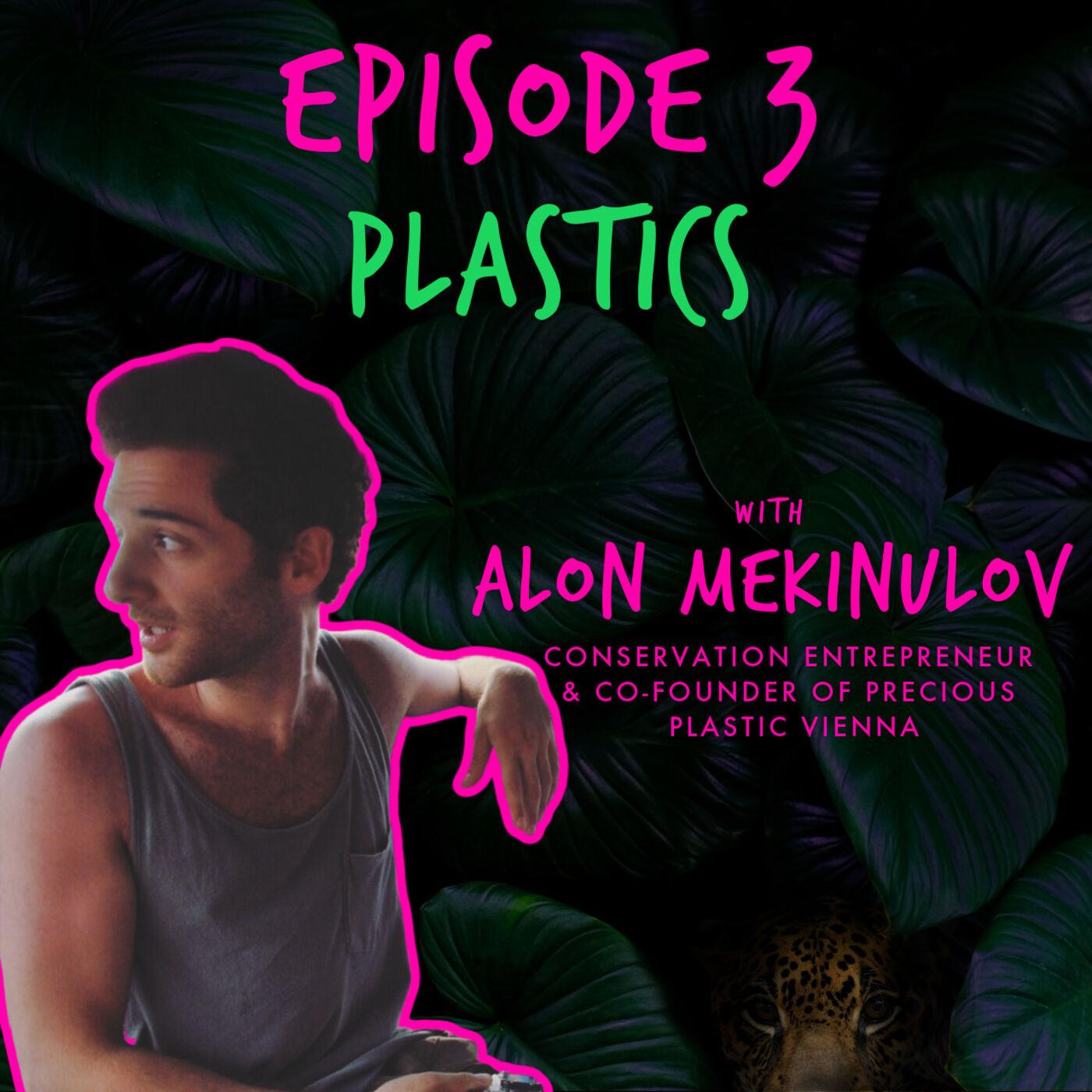 PLASTICS with ALON MEKINULOV
