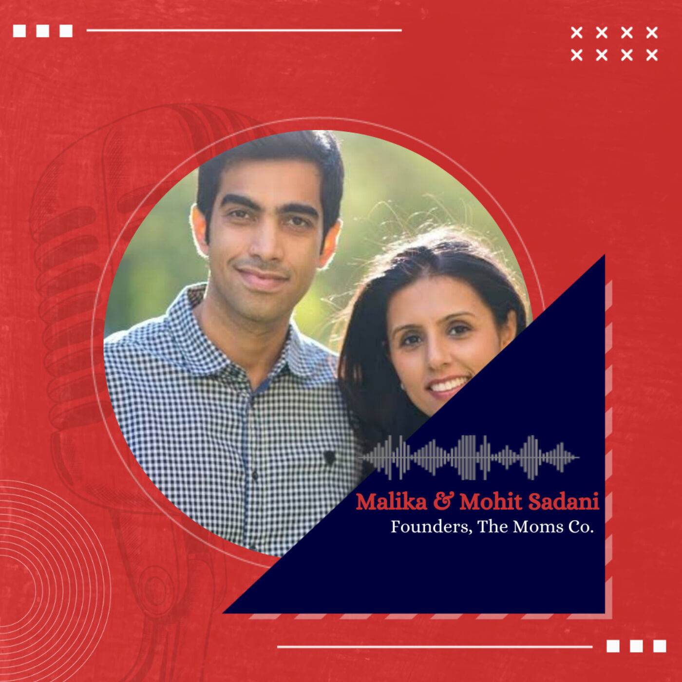 The journey of a 100 cr D2C brand in India with The Moms Co. Founders, Mohit and Malika Sadani