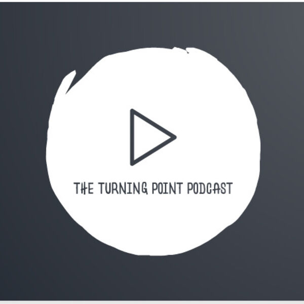 The Turning Point: In conversation with... Podcast Artwork Image