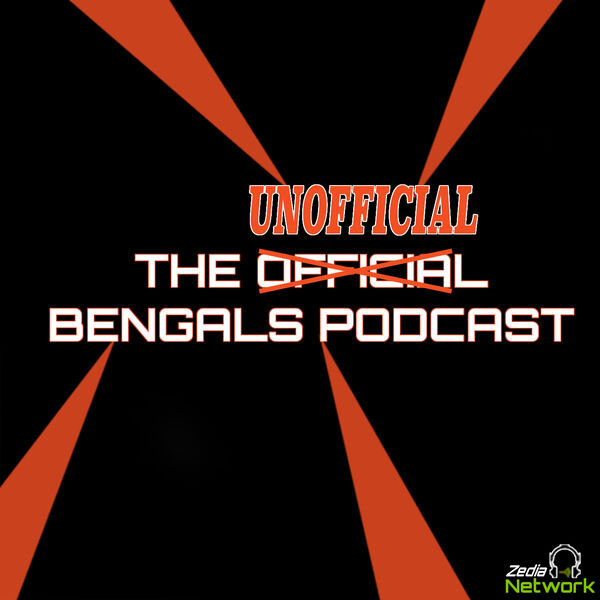 The Unofficial Bengals Podcast Podcast Artwork Image