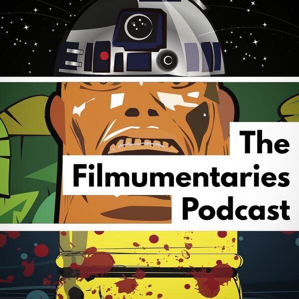 The Filmumentaries Podcast Podcast Artwork Image