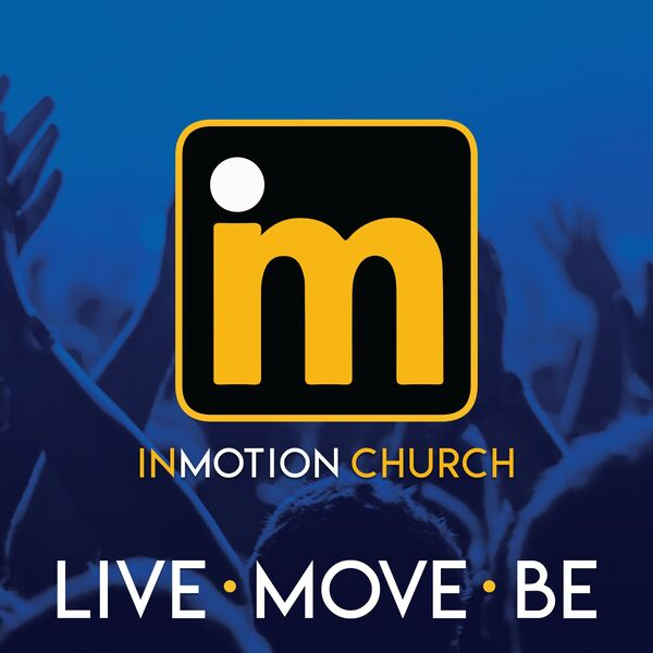 inMOTION Church Podcast Podcast Artwork Image