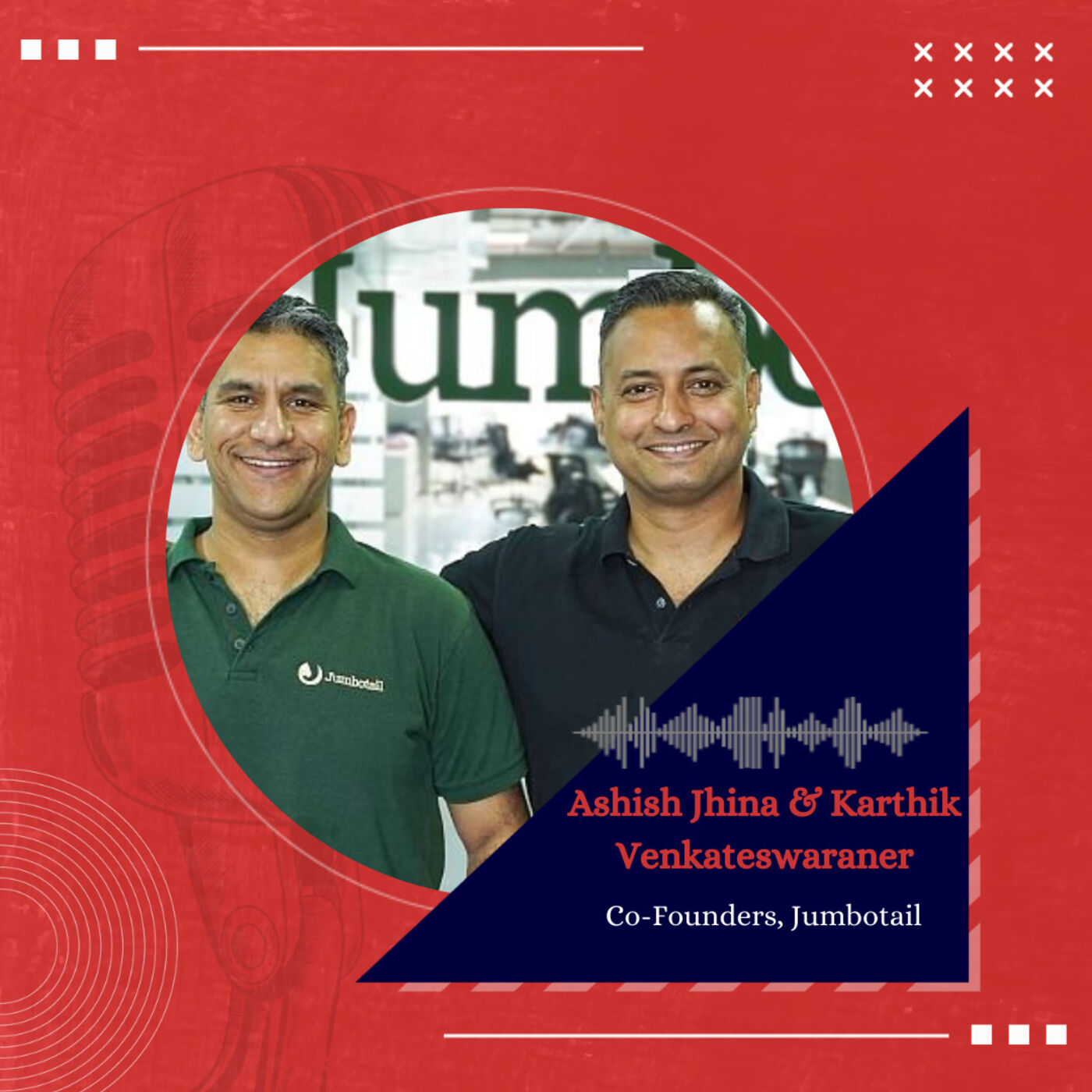 Inside the mind of Jumbotail Founders, S Karthik Venkateswaran and Ashish Jhina
