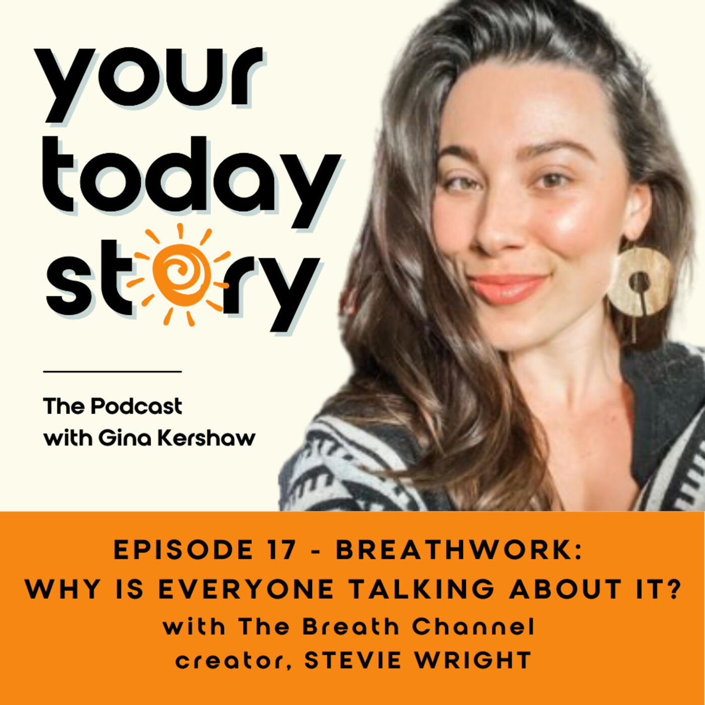 Episode 17: Breathwork: Why Everyone Is Talking About It (with guest Stevie Wright)