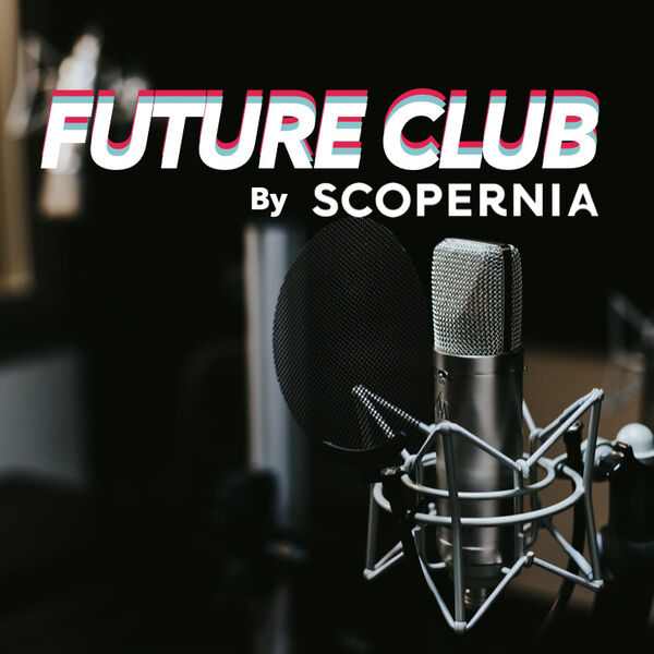 Future Club by Scopernia Podcast Artwork Image