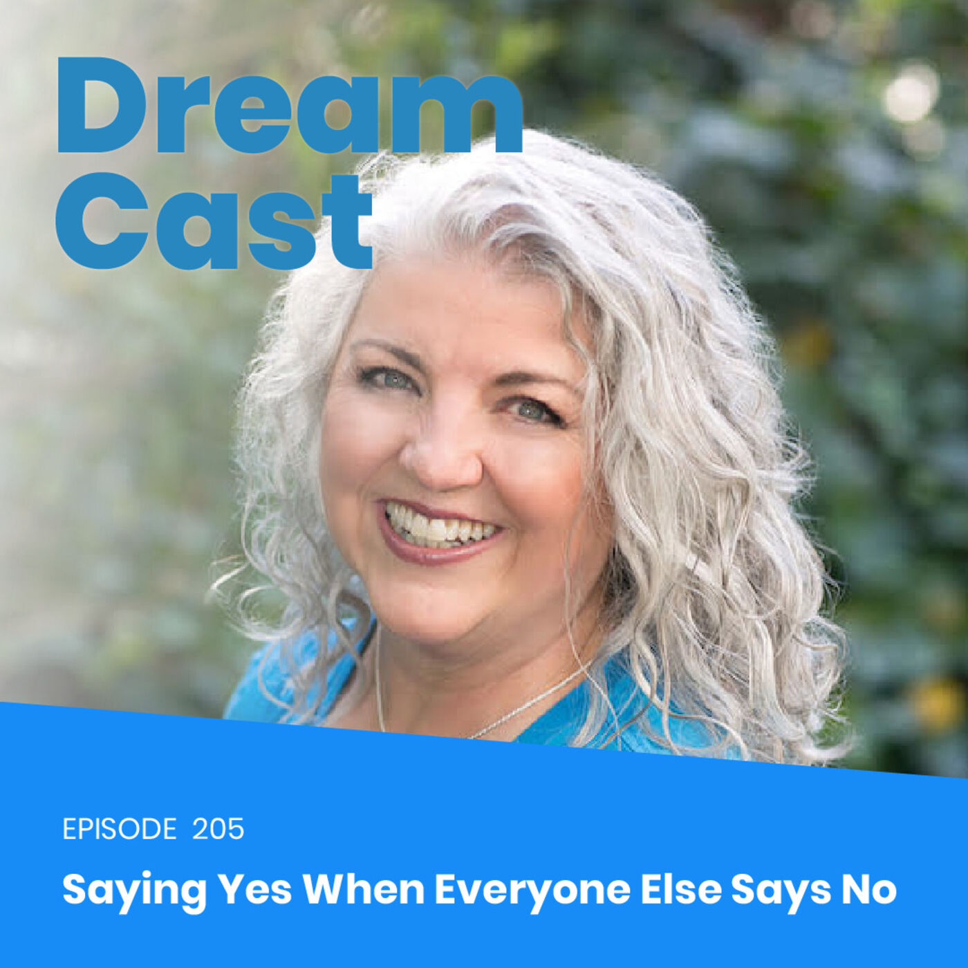Ep 205 - What To Do When Nobody Thinks You Can with Kathy Goughenour