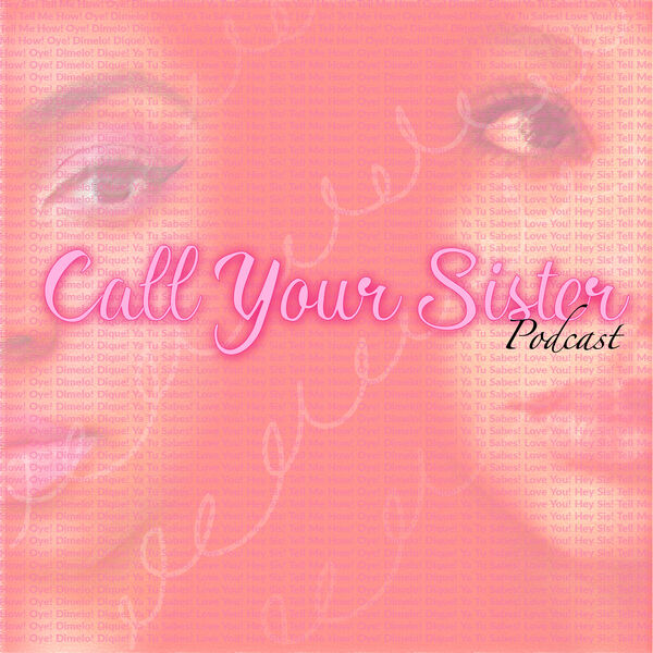 Call Your Sister Podcast Artwork Image