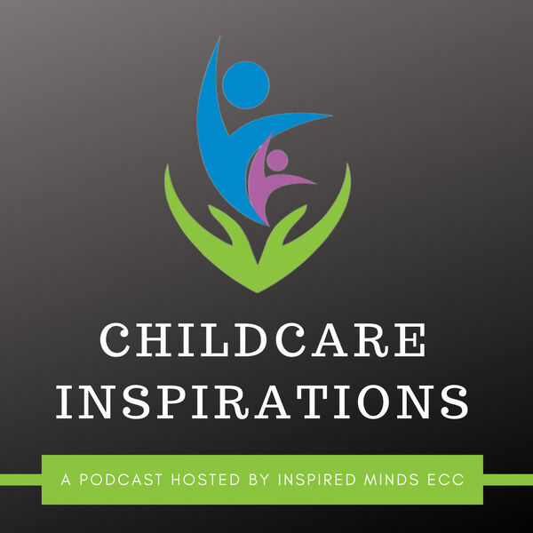 ChildCare Inspirations Podcast Artwork Image