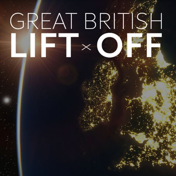 Great British Lift Off Podcast Artwork Image