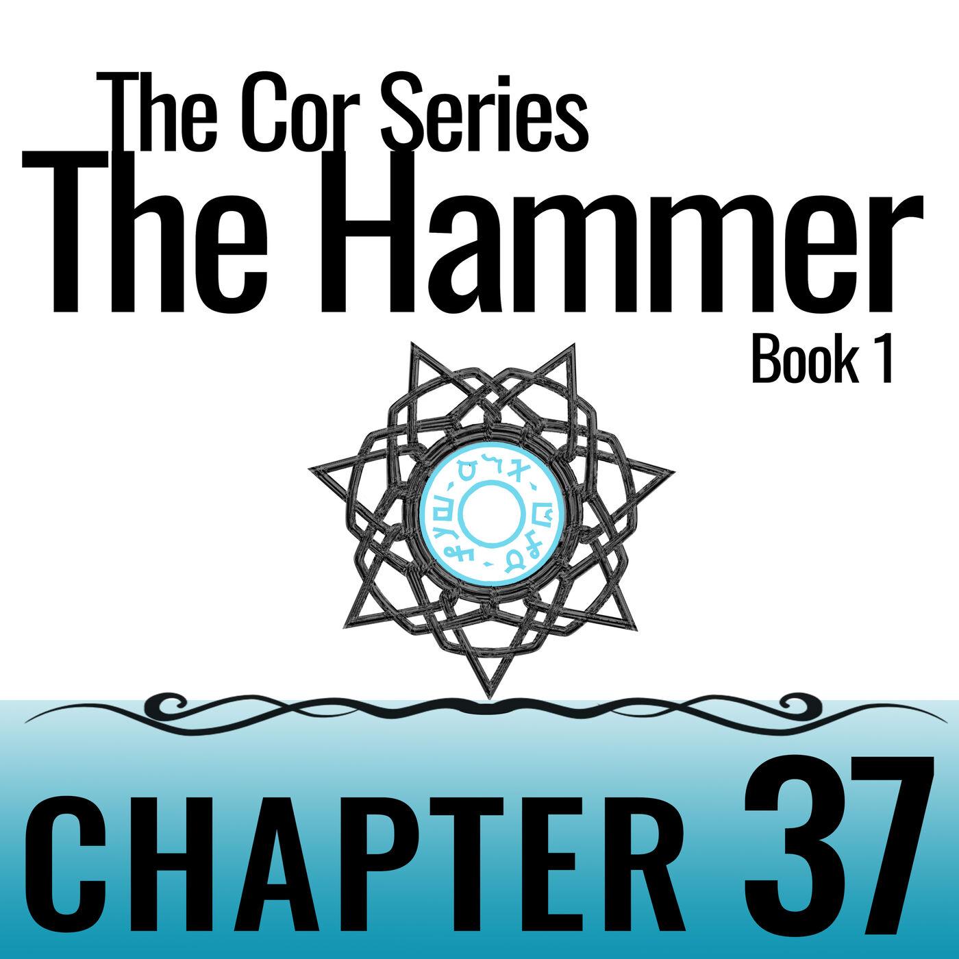 Cor Series: The Hammer #37