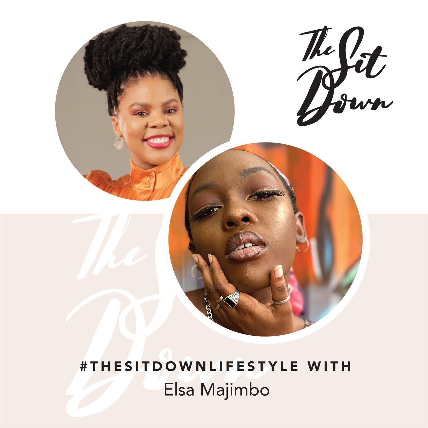 #TheSitDownLifestyle | Elsa Majimbo
