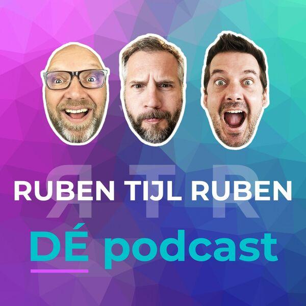 RUBEN TIJL RUBEN - DÉ PODCAST Podcast Artwork Image