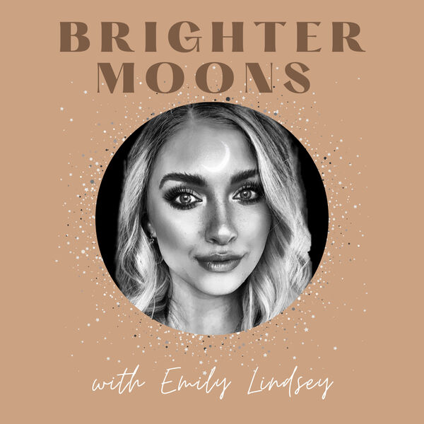 Brighter Moons Podcast Artwork Image