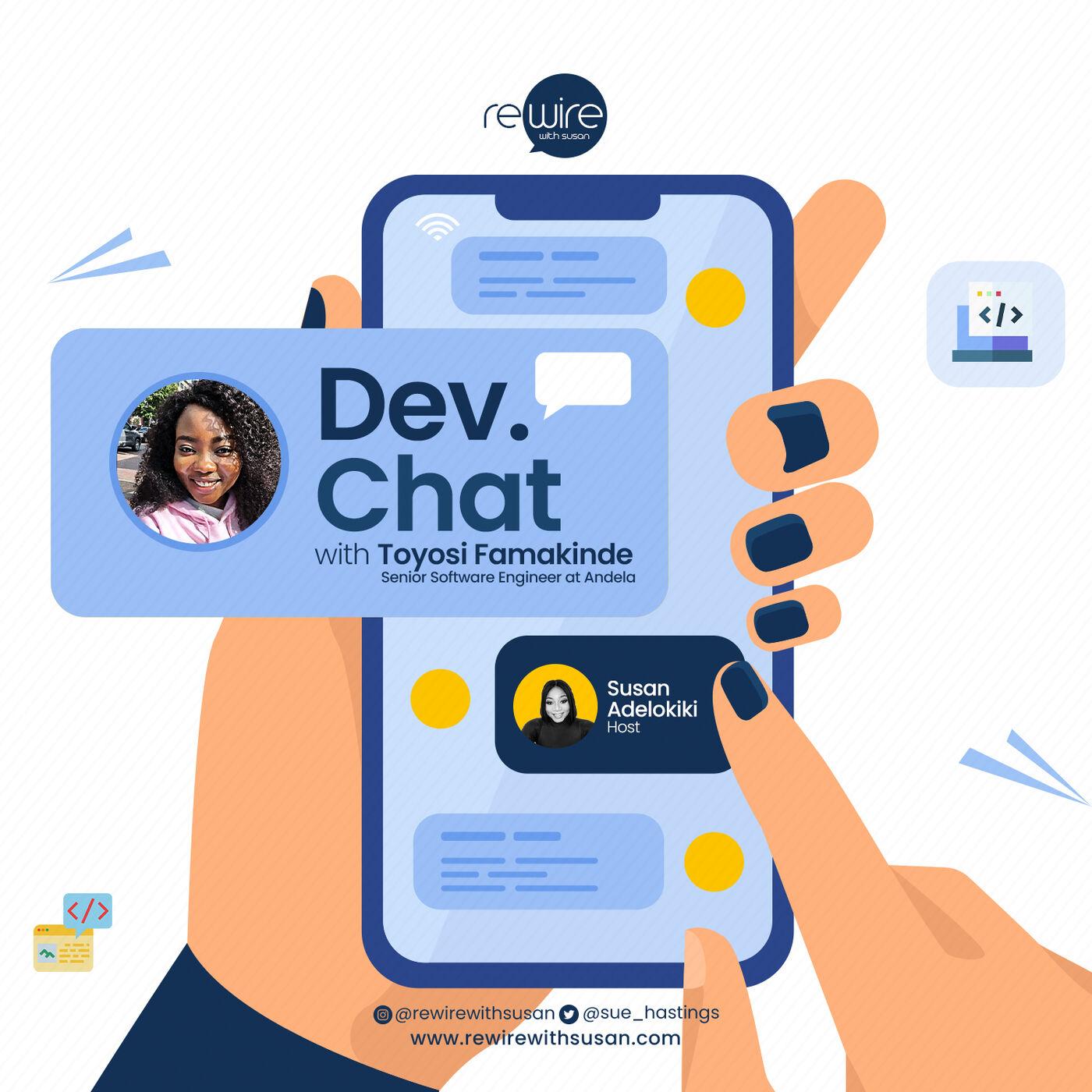 Dev. Chat with Toyosi Famakinde(Senior Software Engineer at Andela)