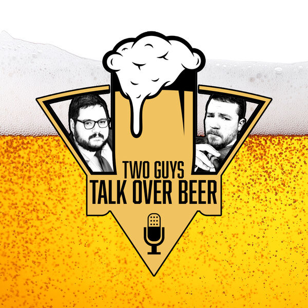 Two Guys Talk Over Beer Podcast Artwork Image