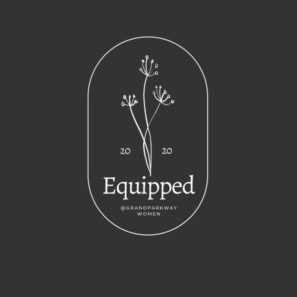 Equipped - Grand Parkway Women Podcast Artwork Image