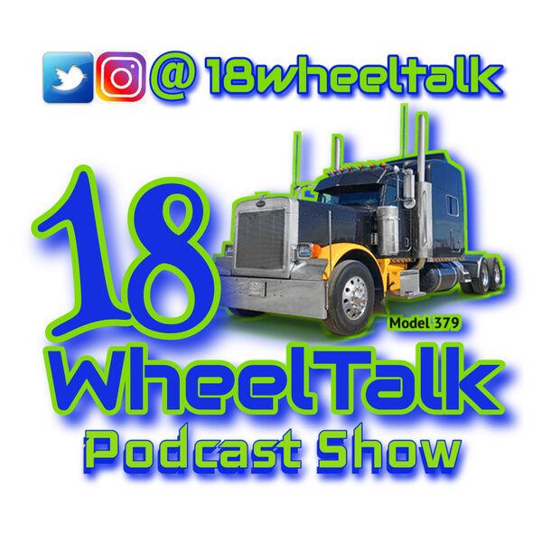 18 Wheel Talk Podcast Show Podcast Artwork Image