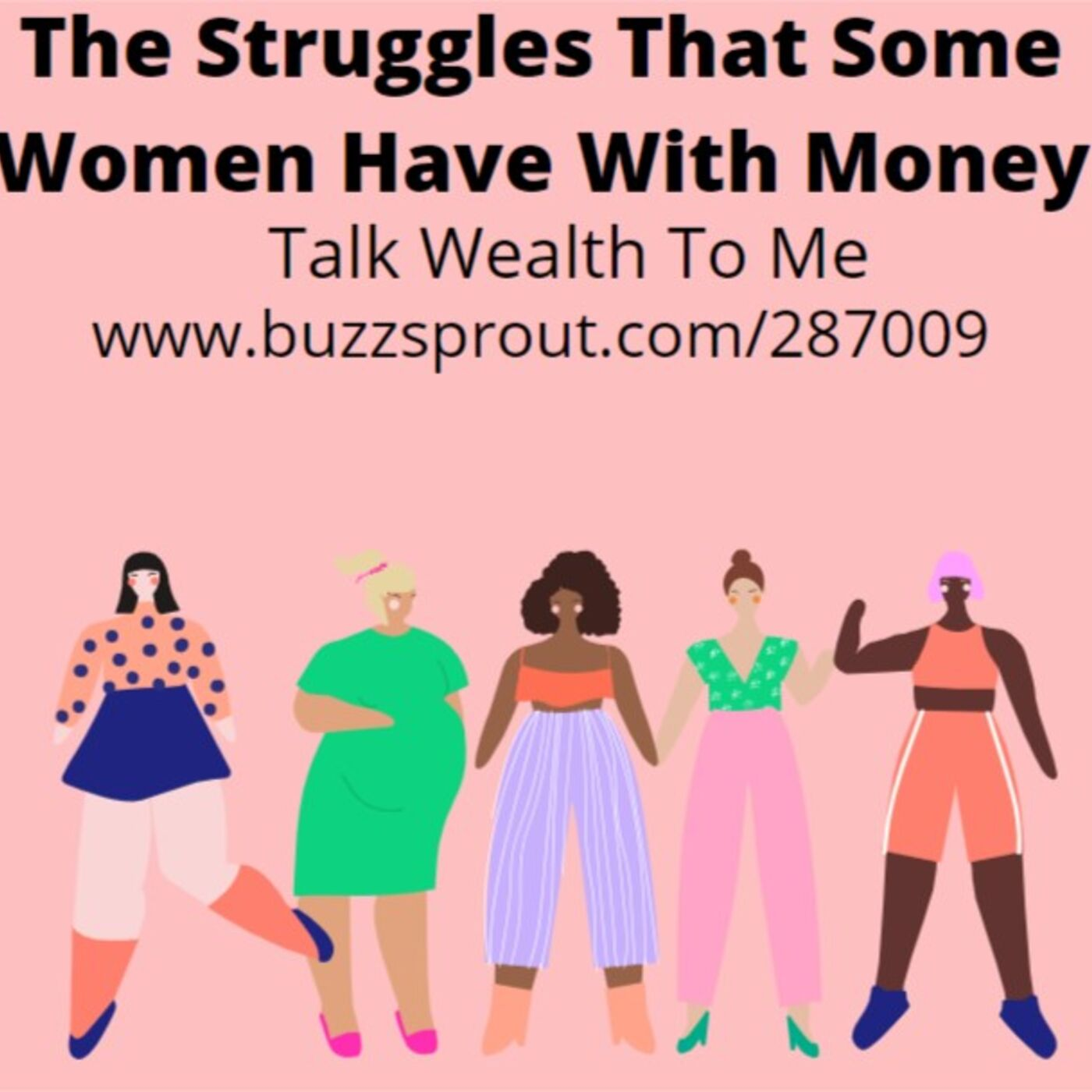 #065 The Struggles That Some Women Have With Money