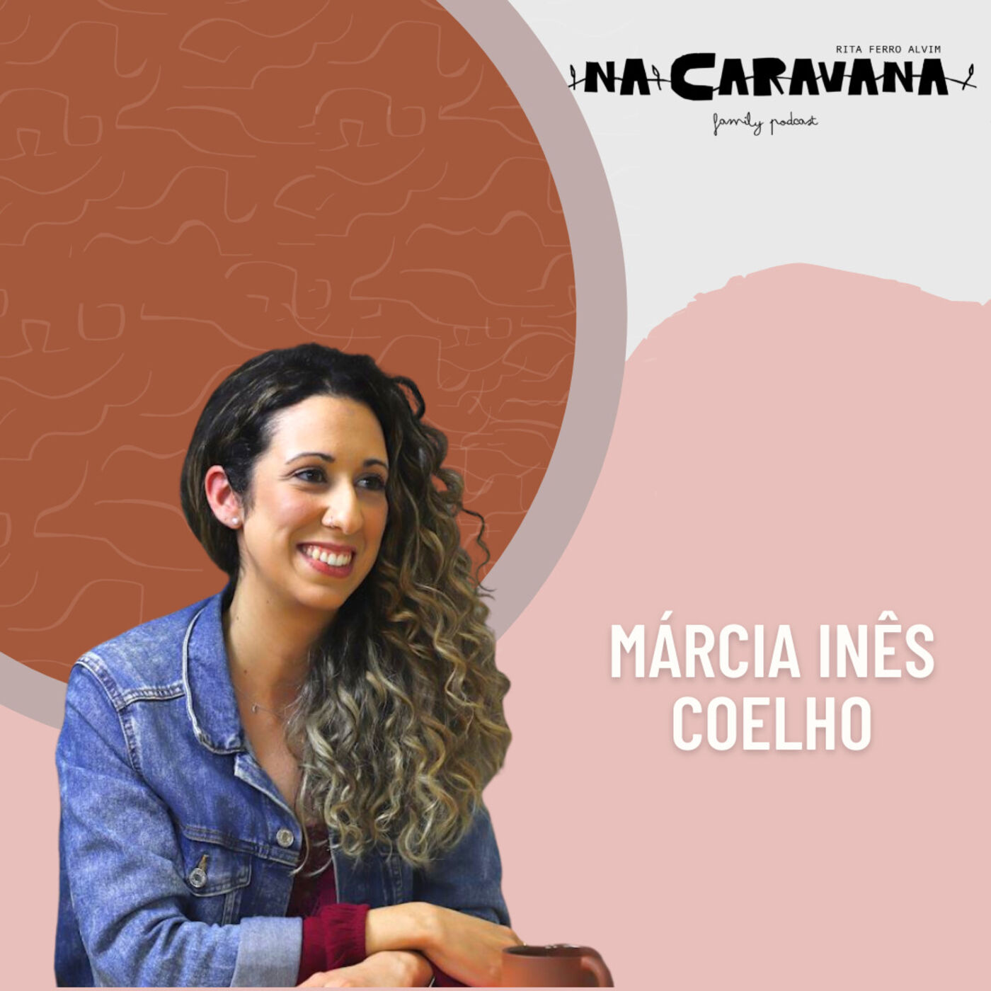 N'A Caravana com Márcia Inês Coelho #89 Emoções, auto-estima e limites