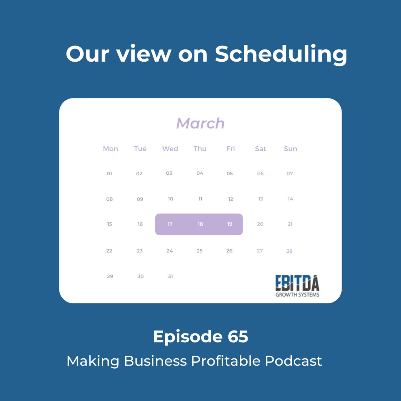 Episode 65 - Our View on Scheduling