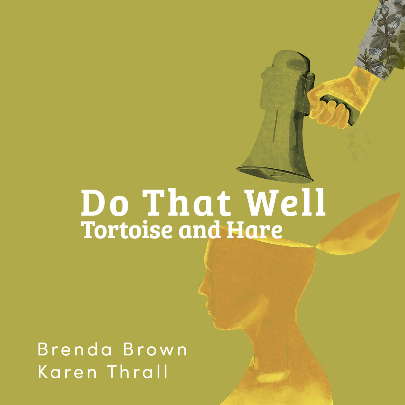 Do That Well: Tortoise and Hare