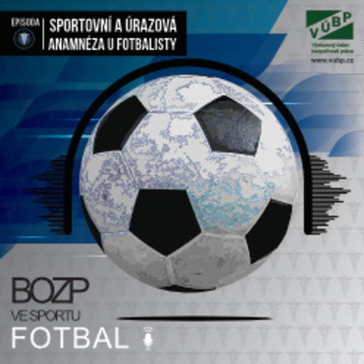 Sportovní a úrazová anamnéza u fotbalisty