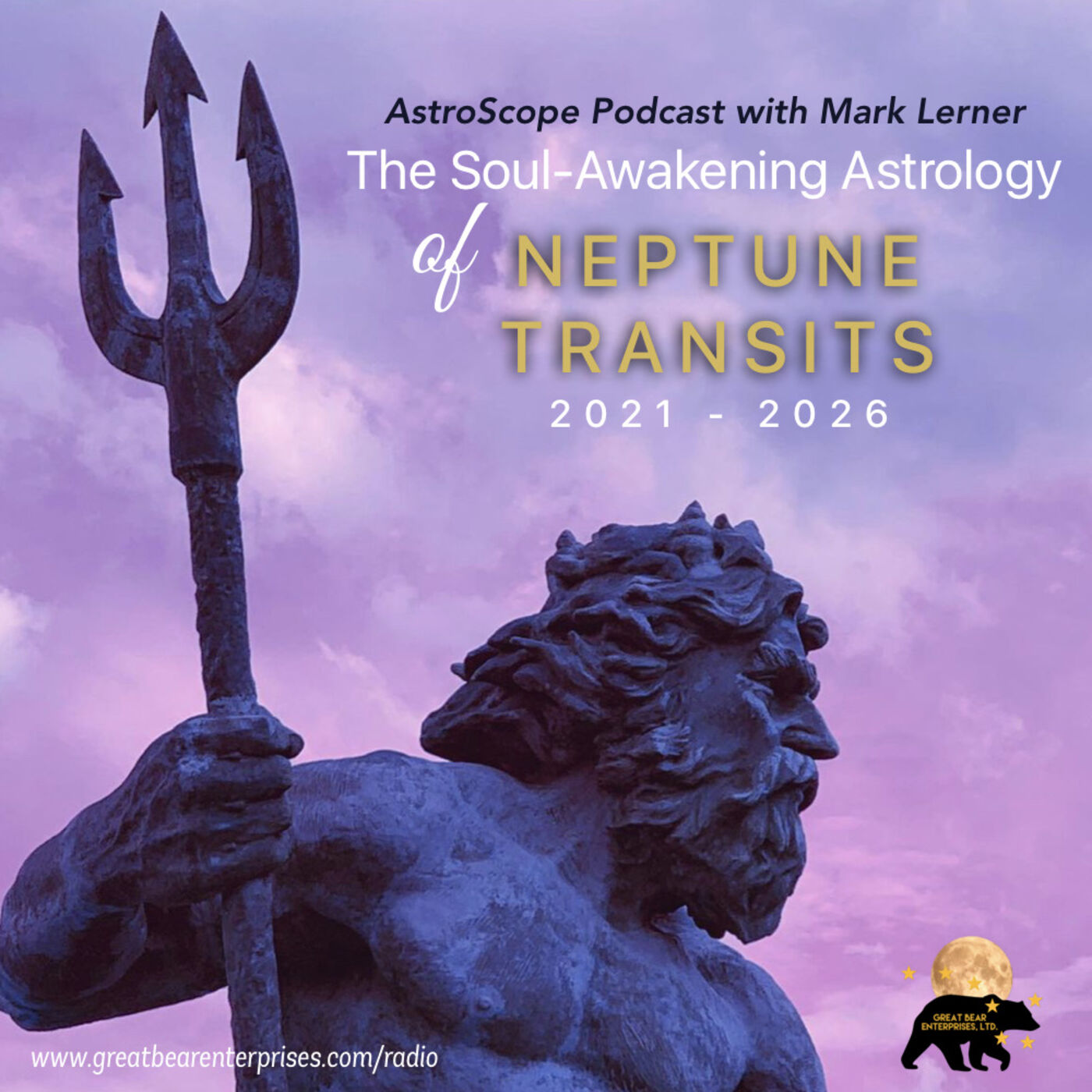 The Soul-Awakening Astrology of Neptune Transits 2021 to 2026