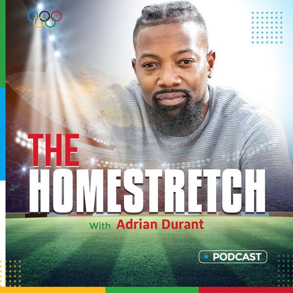 The Homestretch w/Adrian Durant Podcast Artwork Image