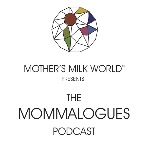 The Mommalogues Podcast Podcast Artwork Image