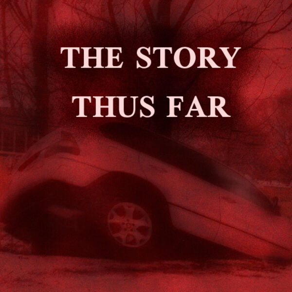 THE STORY THUS FAR Podcast Artwork Image