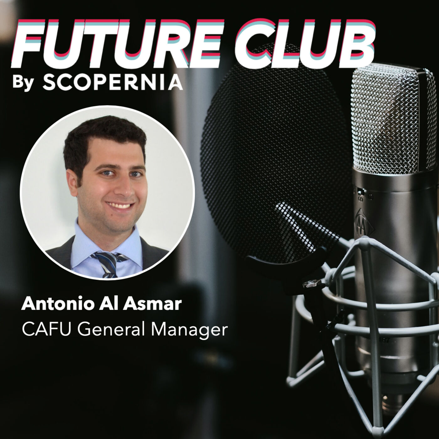 How CAFU is disrupting the 100-years old gas station industry with Antonio Al Asmar