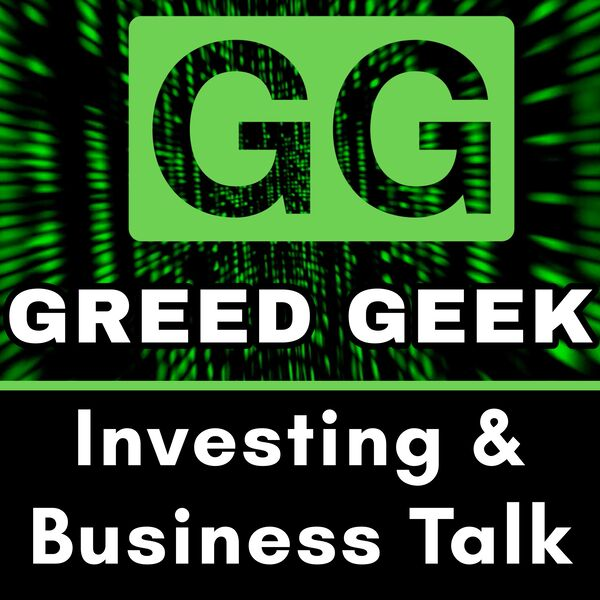 Greed Geek Podcast Artwork Image