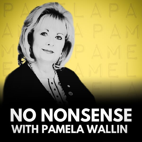 No Nonsense with Pamela Wallin Podcast Artwork Image