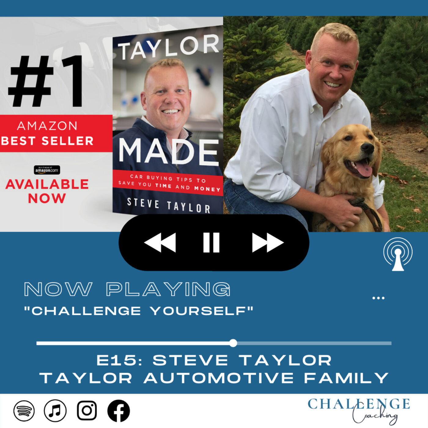E15: Steve Taylor: Taylor Automotive Family GM and Taylor Kia Owner