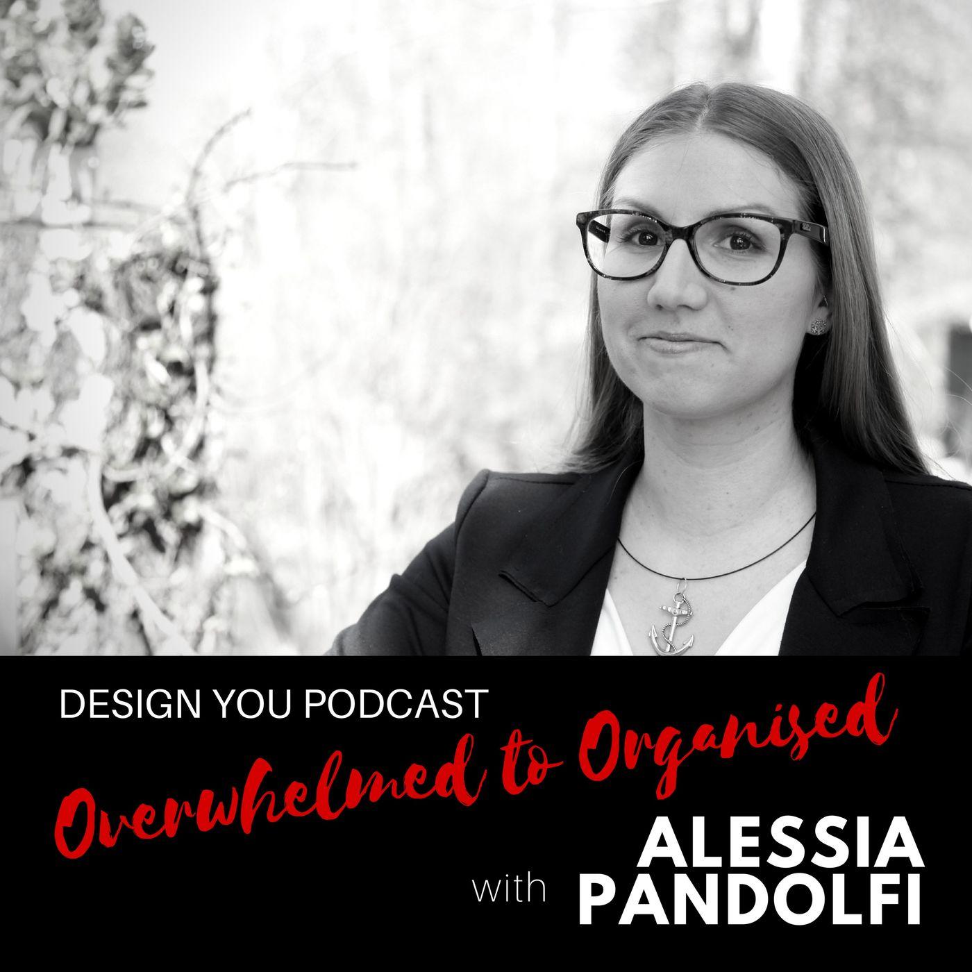 EP 043 – Overwhelmed to Organised Alessia Pandolfi