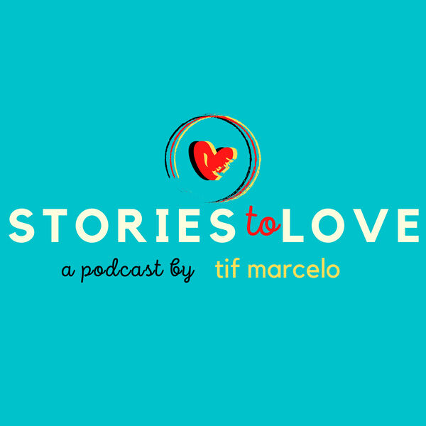 Stories to Love   Podcast Artwork Image