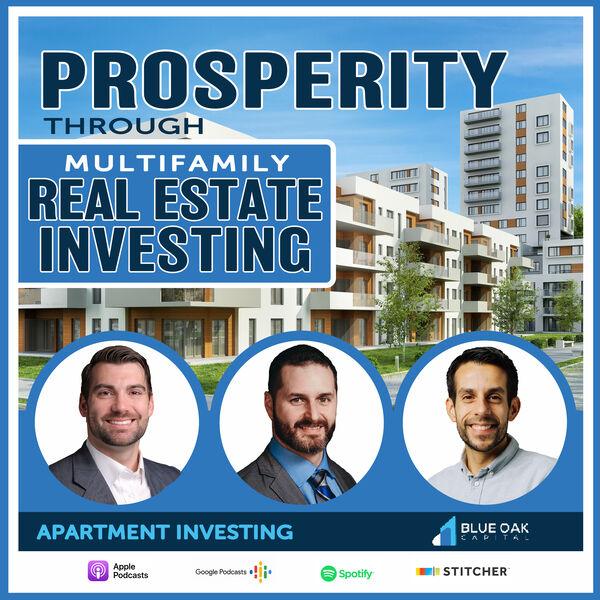 Prosperity Through Multifamily Real Estate Investing Podcast Artwork Image