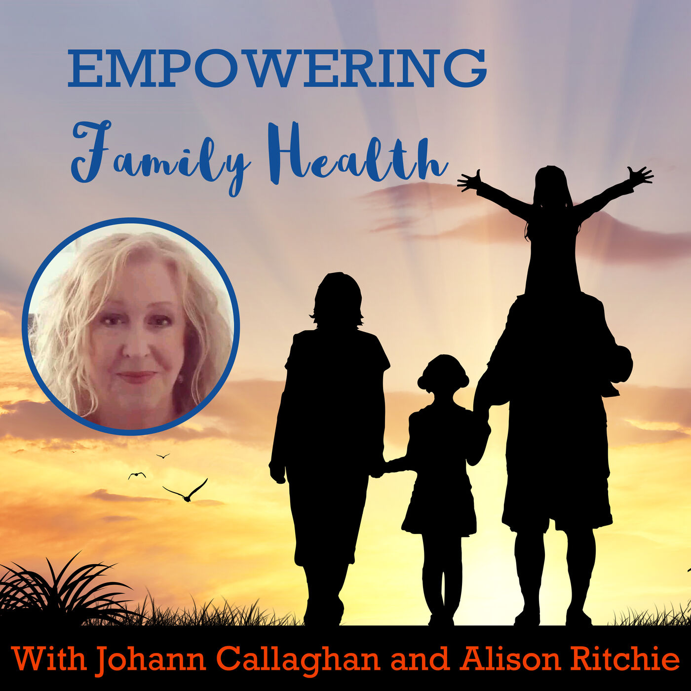 Ep#42 Living from the Inside-Out | Doreen Ritchie | Empowering Family Health