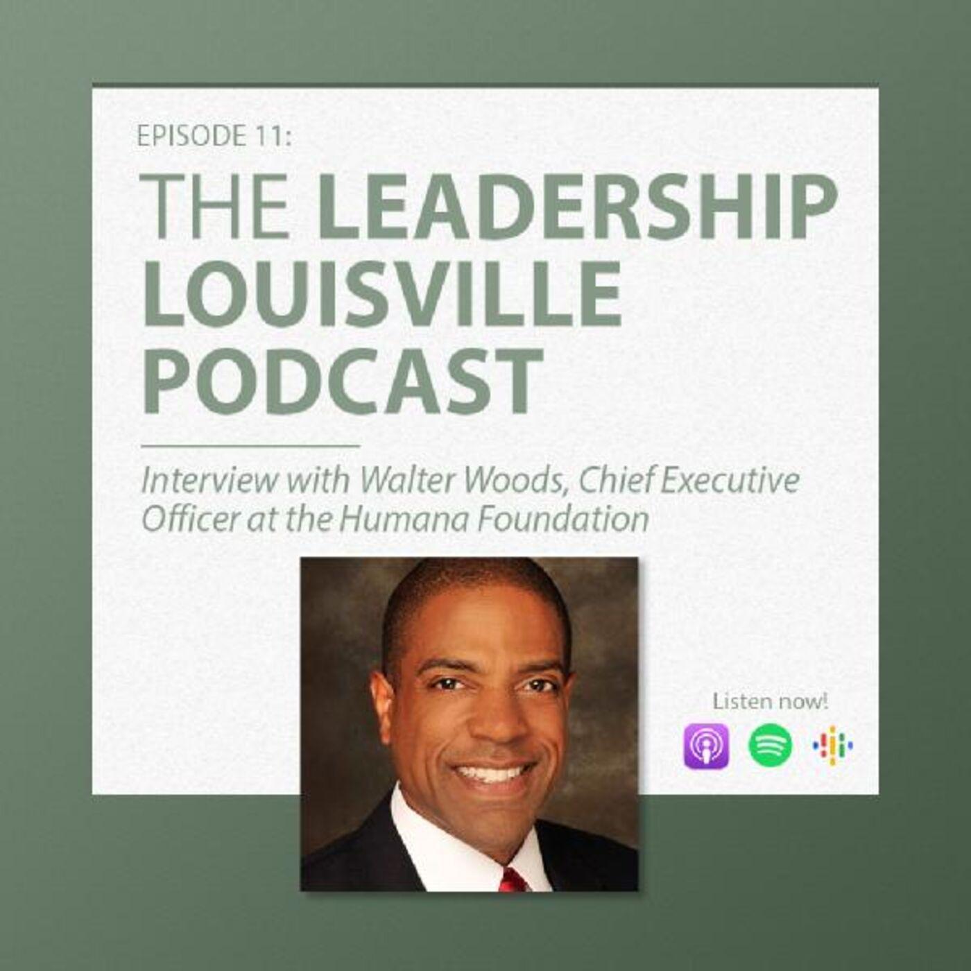 Walter Woods, CEO, Humana Foundation