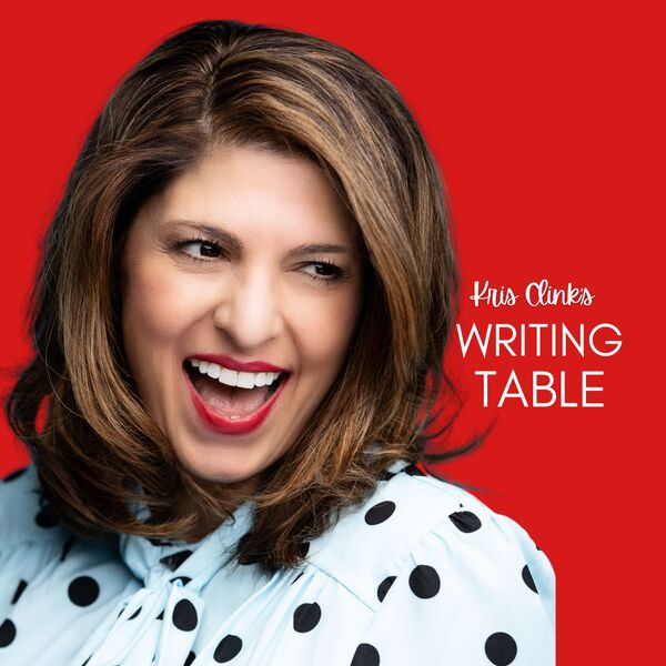 Kris Clink's Writing Table Podcast Artwork Image