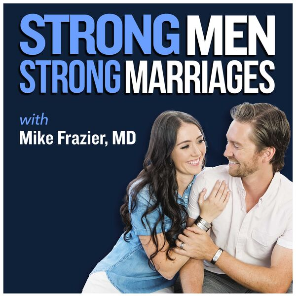 Strong Men Strong Marriages Podcast Artwork Image