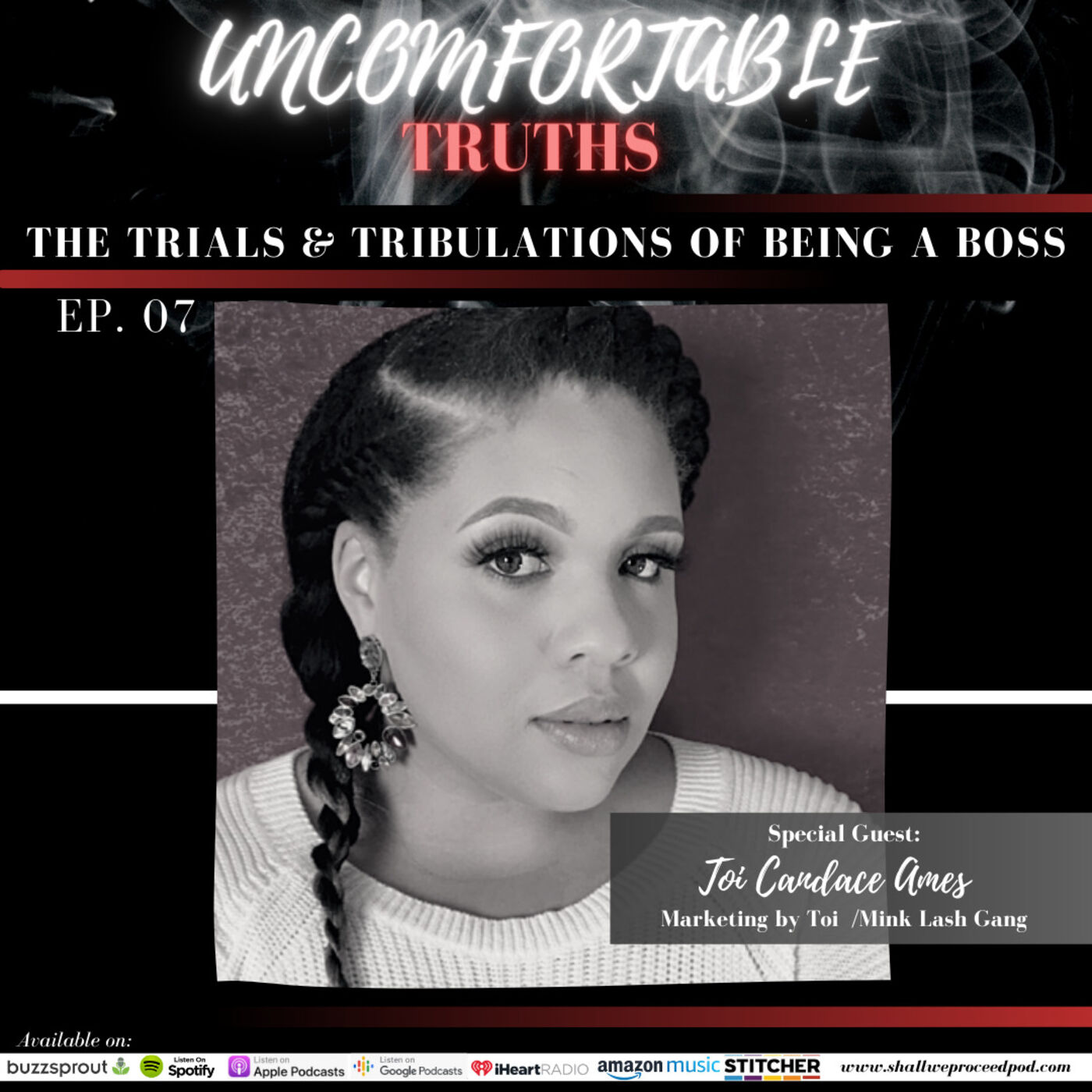 The Trials & Tribulations of Being a BOSS w/ Toi Candace Ames