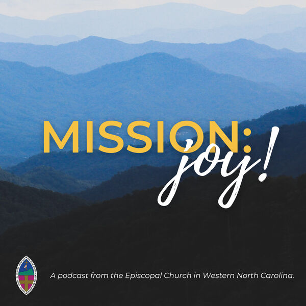 Mission: Joy! Podcast Artwork Image