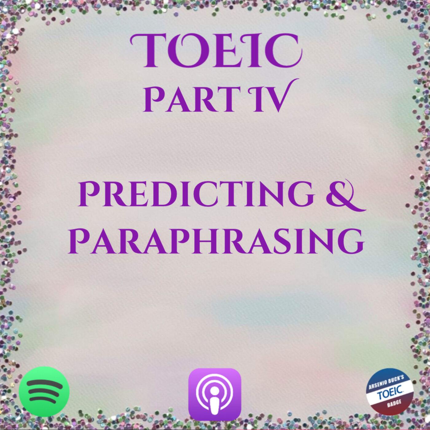 TOEIC | Talks | Part IV | Predicting & Paraphrasing