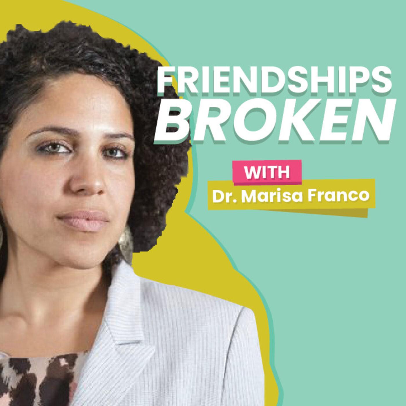 Ep 2 | Friendships Broken