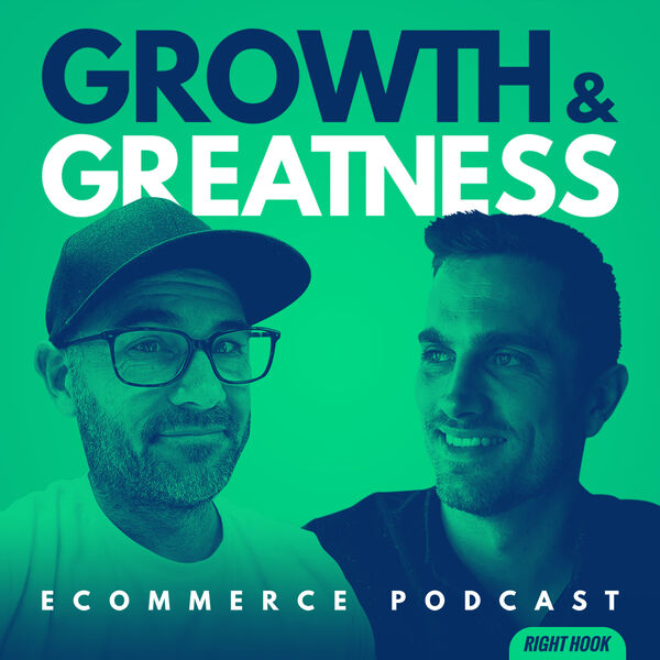 Growth & Greatness eCommerce Podcast Podcast Artwork Image